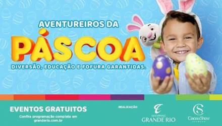Shopping Grande Rio realiza programação especial de Páscoa